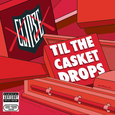 Clipse_-_Till_The_Casket_Drops